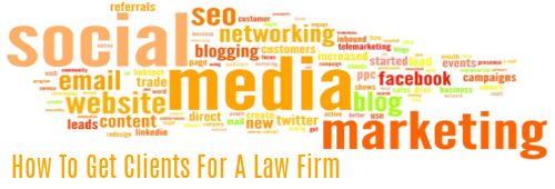 How to Get Clients for a Law Firm