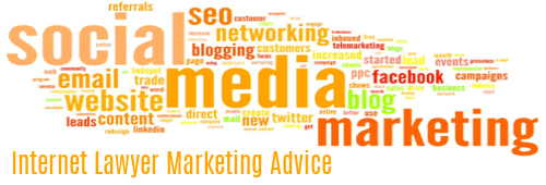 Internet Lawyer Marketing Advice