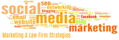 Marketing a Law Firm Strategies