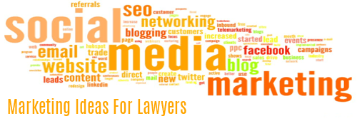 Marketing Ideas for Lawyers