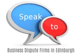 Speak to Local Business Dispute Firms in Edinburgh