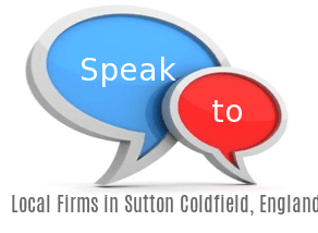 Speak to Local Law Firms in Sutton Coldfield, England