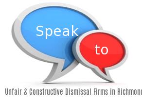 Speak to Local Unfair & Constructive Dismissal Firms in Richmond