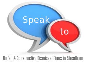Speak to Local Unfair & Constructive Dismissal Firms in Streatham
