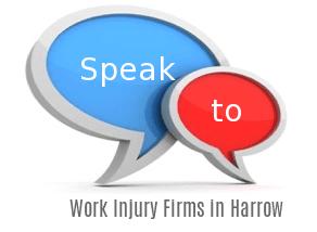 Speak to Local Work Injury Firms in Harrow